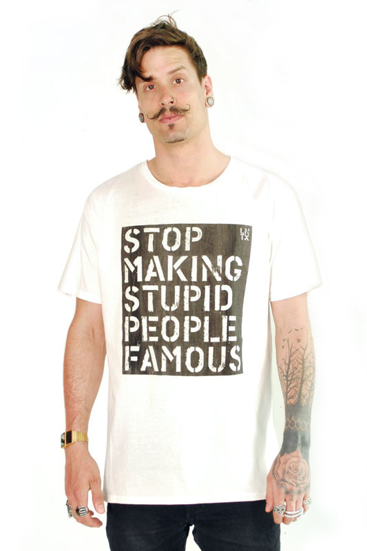 Stop Making Stupid People Famous Dyed T-shirt