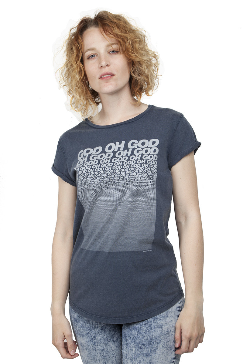 God oh god T-shirt - Roll-up