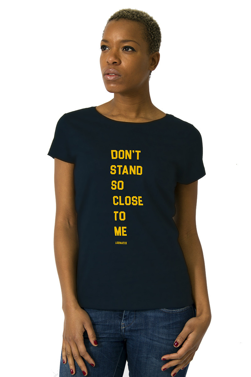 Don't stand so close to me T-shirt (NEW)