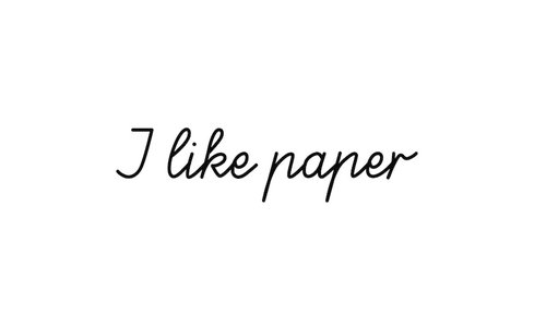 I like Paper