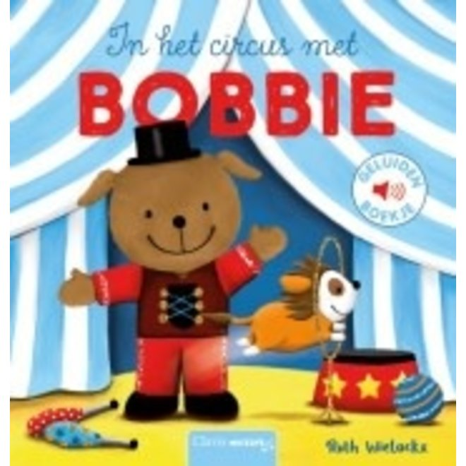 CLAVIS - Geluidenboek - In het Circus met Bobbie