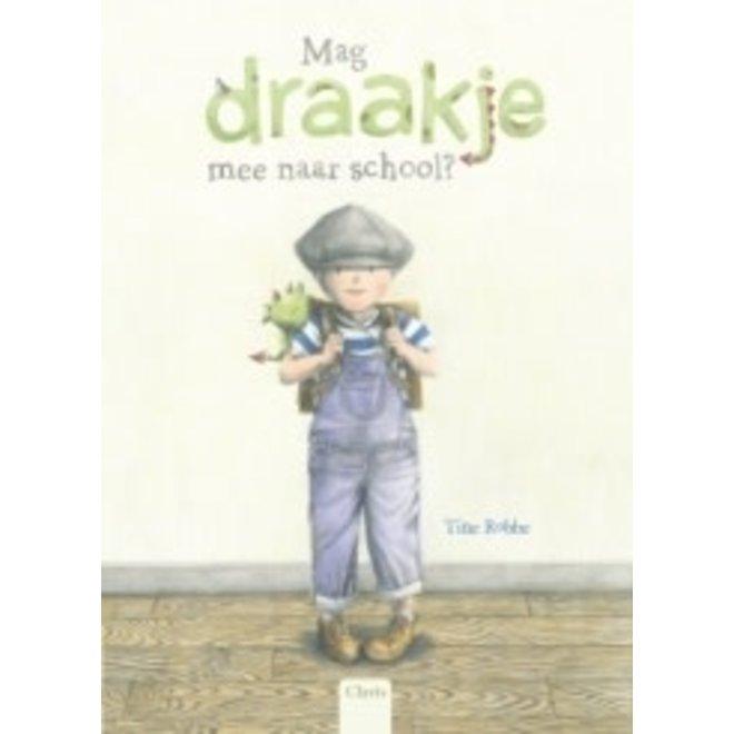 CLAVIS - Kijk - & Voorleesboek - Mag Draakje mee naar school? (+4jaar)