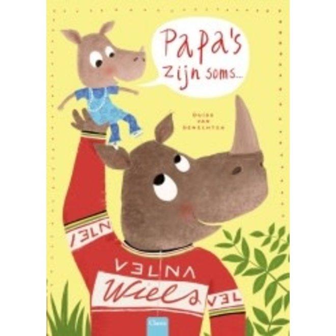 CLAVIS - Kijk - & Voorleesboek - Papa's zijn soms ..(+4jaar)