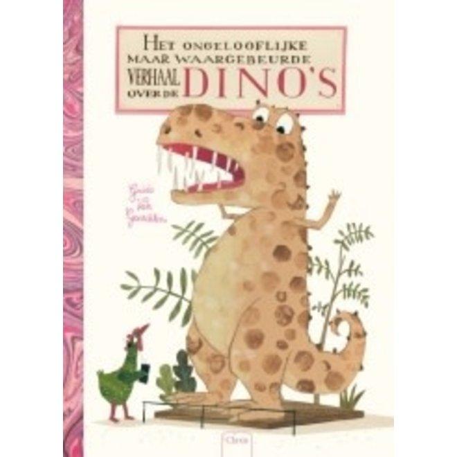 CLAVIS - Kijk - & Voorleesboek - Het ongelooflijke maar waargebeurde verhaal over de dino's (+4jaar)