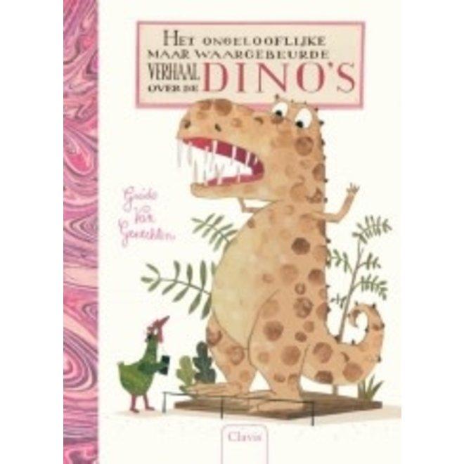 CLAVIS - Kijk - en voorleesboek - Het ongelooflijk maar waar gebeurd verhaal van de dino's <6j