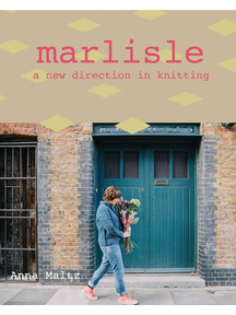 Marlisle - a new direction in knitting