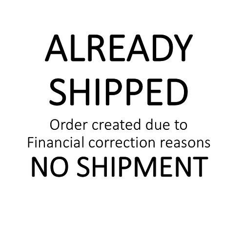 Already Shipped - No Shipment - created for fin. correction reasons