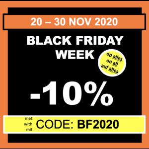 BLACK FRIDAY WOCHE: -10% auf alles mit dem Code 'BF2020'