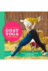 The Little Book Of GOAT YOGA - Lainey Morse