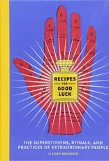 Recipes For Good Luck - Ellen Weinstein