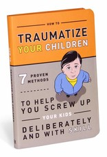 Traumatiseer je kinderen - KNOCK KNOCK