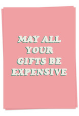 KAART BLANCHE - May All Your Gifts Be Expensive