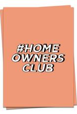 KAART BLANCHE - #HomeOwnersClub