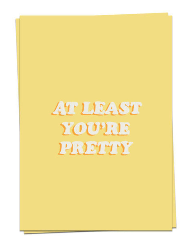 KAART BLANCHE WENSKAART - At Least You're Pretty.