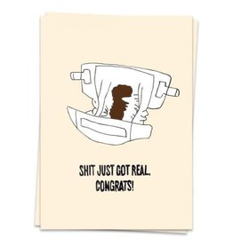 KAART BLANCHE GREETING CARD: Baby- Sh*t Got Real