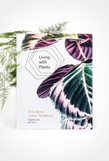LIVING WITH PLANTS - SOPHIE LEE