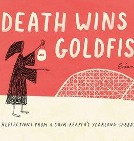 DEATH WINS A GOLDFISH - Brian Rea