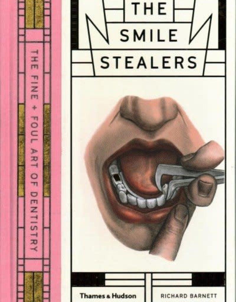 THE SMILE STEALERS - Richard Barnett