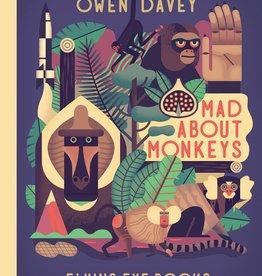 MAD ABOUT MONKEYS - Owen Davey