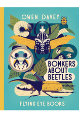 BONKERS ABOUT BEETLES - Owen Davey