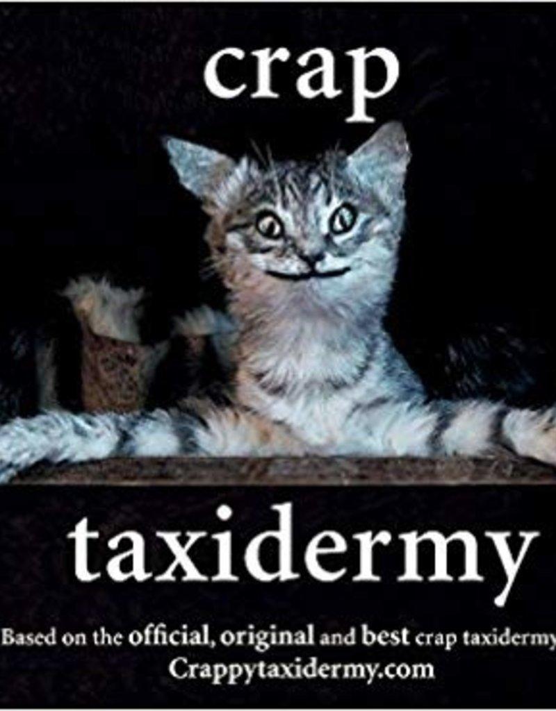 CRAP TAXIDERMY - Kat Su
