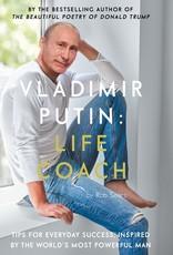 Vladimir Putin: Life Coach - Rob Sears