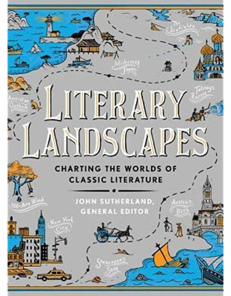 Literary Landscapes, Charting the Worlds of Classic Literature