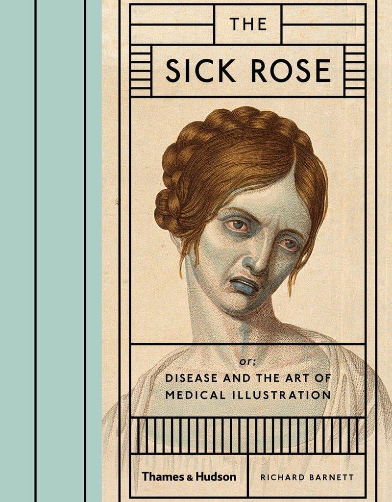 THE SICK ROSE - Richard Barnett