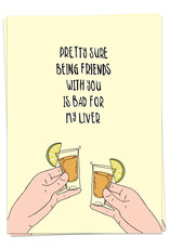 KAART BLANCHE - Pretty Sure Being Friends With You is Bad for My Liver