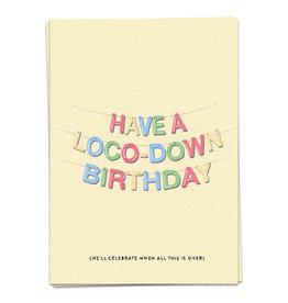 KAART BLANCHE - Loco-Down Birthday