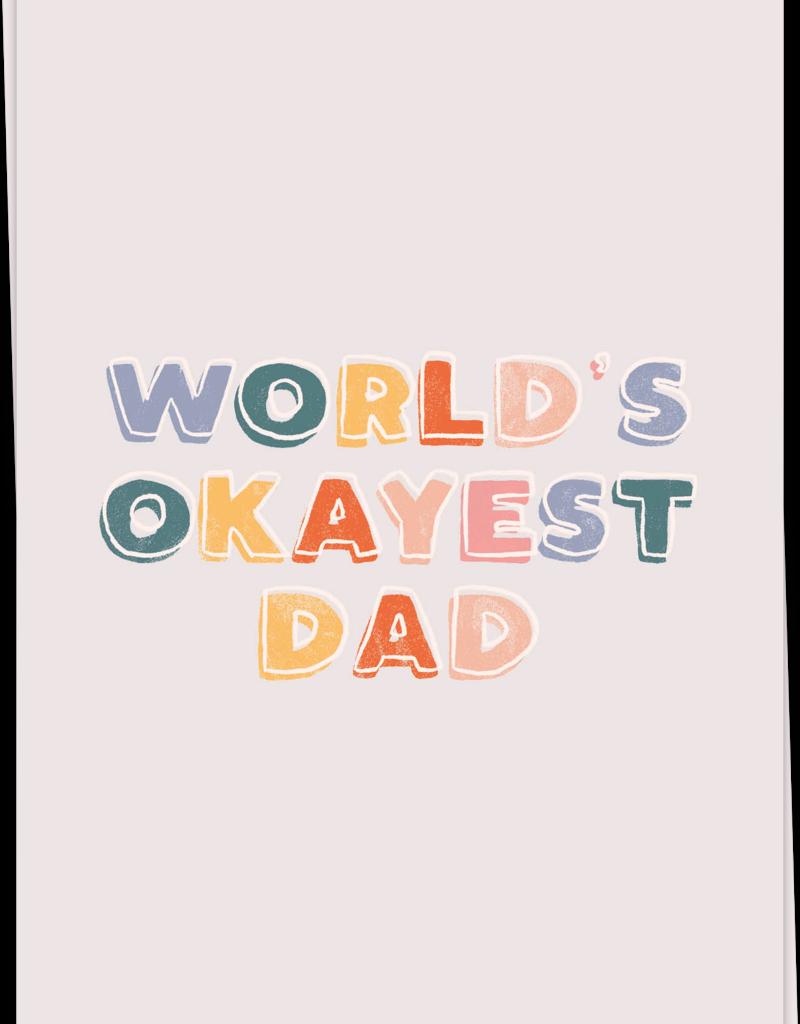 KAART BLANCHE - okayest dad
