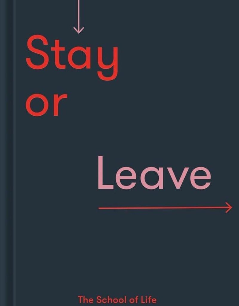 THE SCHOOL OF LIFE- Rester ou partir