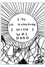 David Shrigley DAVID SHRIGLEY - So Hungover