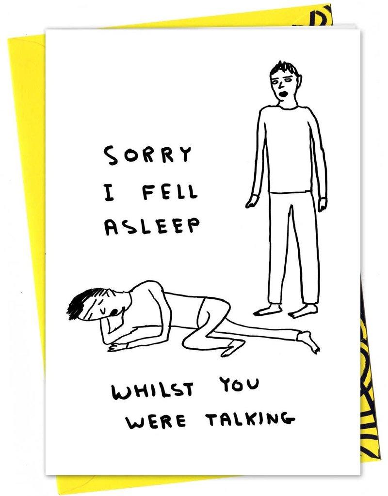 David Shrigley DAVID SHRIGLEY - I Fell Asleep