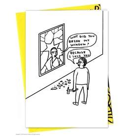David Shrigley DAVID SHRIGLEY - Break Window