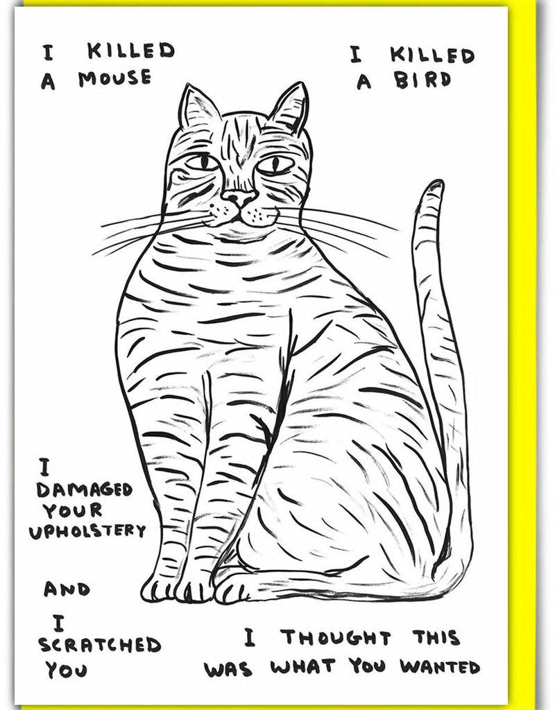 David Shrigley DAVID SHRIGLEY - I Killed A Mouse