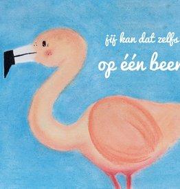 snoetjes vol sproetjes Kaartje Flamingo rechthoek - Jij kan dat zelfs op één been!