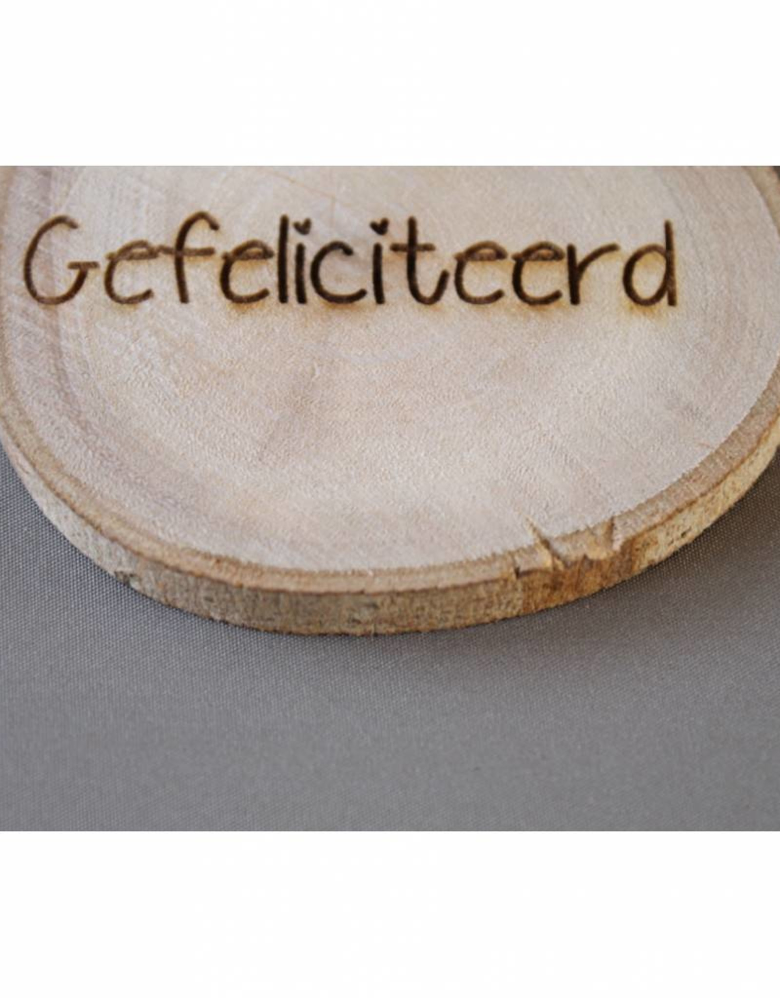 """Houten cadeau-label - """"Gefeliciteerd"""""""