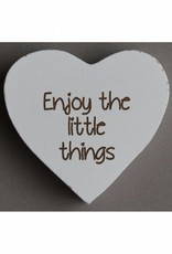 """Magneethart wit """"Enjoy the little things"""""""