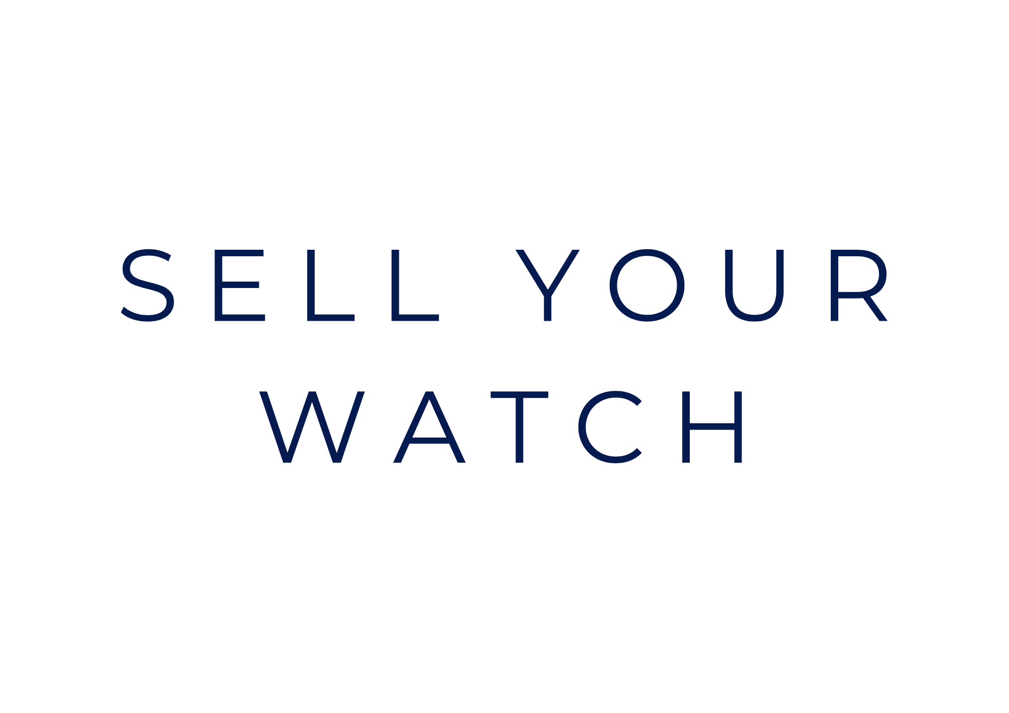 Sell your watch!