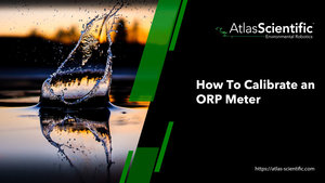 How To Calibrate An ORP Meter