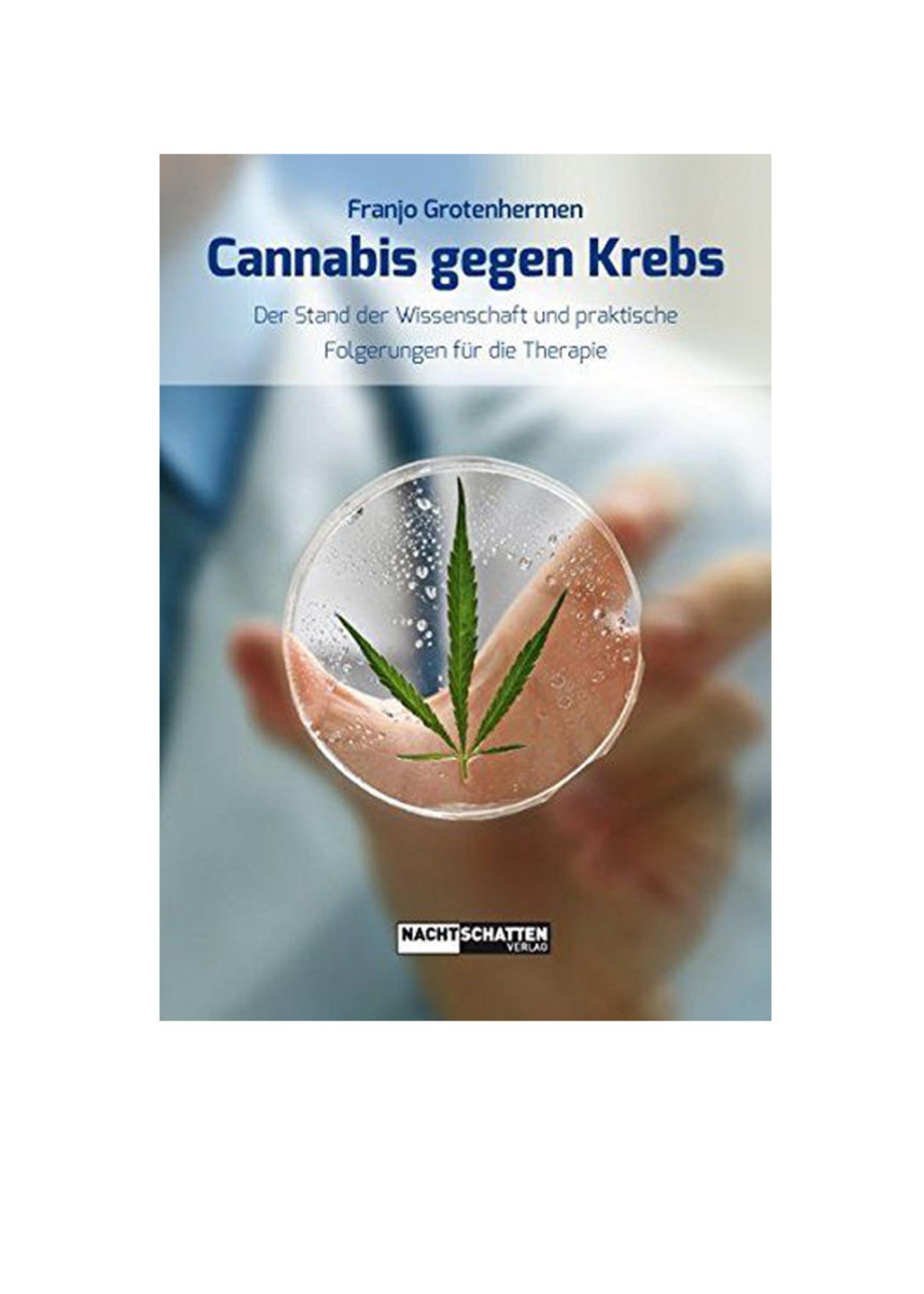 Dr. med Franjo Grotenhermen, Cannabis gegen Krebs