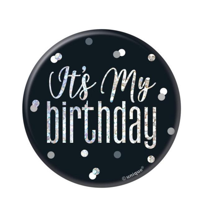 """Button Zwart & Zilver """"Its My Birthday"""""""