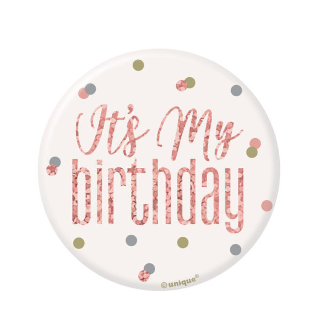 "Button Rosé Goud & Wit ""Its My Birthday"""