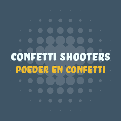 Confetti Shooters
