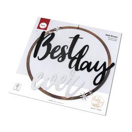 "Houtkrans ""Best Day Ever"" 31cm"