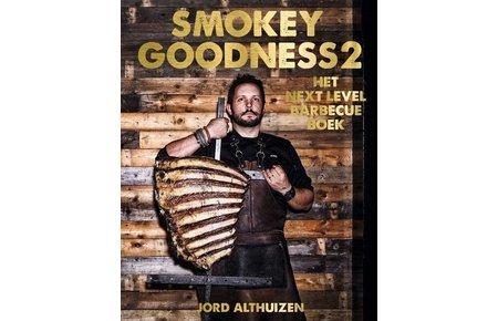 Smokey Goodness Smokey Goodness 2 - Het next level barbecue boek