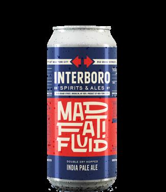Interboro Spirits & Ales Mad Fat Fluid