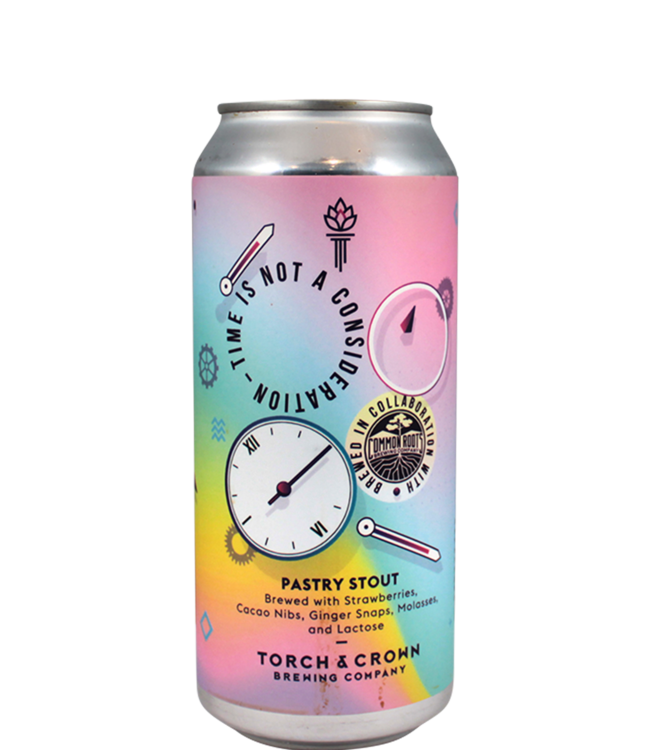 Torch & Crown Brewing Company Time Is Not A Consideration (Common Roots collab)