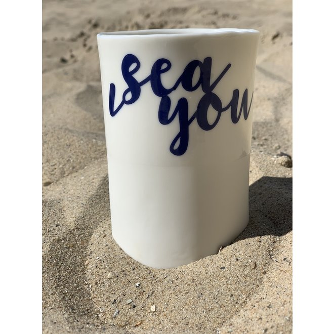 """I Sea You"" with a transfer baked on a porcelain handmade cup, drinking cup, vase"